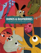 RHINOS AND RASPBERRIES